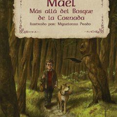 'Mael. Más allá del bosque de Cornanda', Gaiman con sabor de aquí
