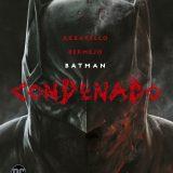 'Batman Condenado', primeros pasos del Vertigo 2.0