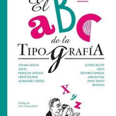 'El ABC de la tipografía', la humanidad en negrita y cursiva