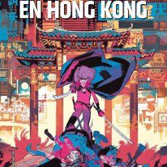 'Hit-Girl en Hong Kong', otra entretenida gamberrada