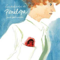 'Las dos vidas de Penélope', mitades de un ser