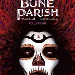 'Bone Parish 2', crecer en el punto medio