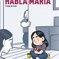 'Habla María', ecos de Gallardo