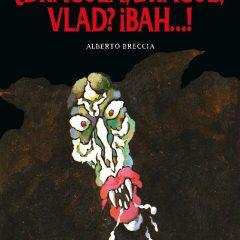 '¿Drácula, Dracul, Vlad? ¡Bah…!', genio incluso sin palabras