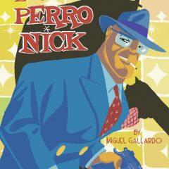 'Los casos de Perro Nick', delirio colorista