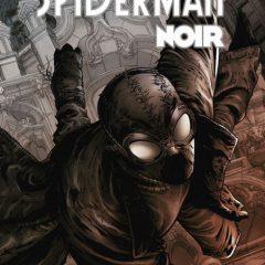 'Spiderman Noir: la colección completa', la mejor versión alternativa del arácnido