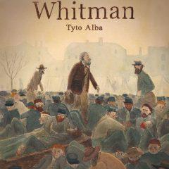'Whitman', la poética de la guerra