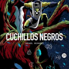 'Cuchillos Negros Volumen 1', empezando con buen pie