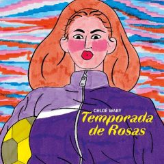 'Temporada de rosas', la «pasión» en clave femenina