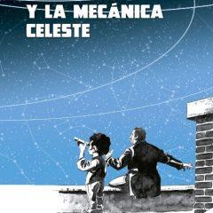 'El Sr. Joaquín y la mecánica celeste', vidas que se cruzan