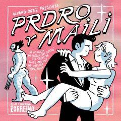 'Prdro y Maili', desopilante ida de olla