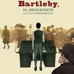 'Bartleby, el escribiente', un Munuera descomunal para un relato a medio gas