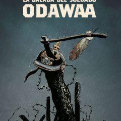 'La balada del soldado Odawaa', potencial desaprovechado