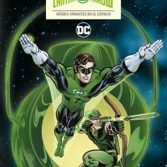 'Green Lantern / Green Arrow: Héroes Errantes en el Espacio', digna continuación