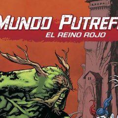 'Mundo Putrefacto vol.3: El mundo rojo', con la peste a otra parte