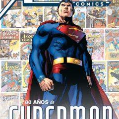 'Action Comics: 80 Años de Superman', merecido homenaje