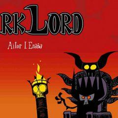 Dark Lord, hilarantes vivencias de los señores oscuros