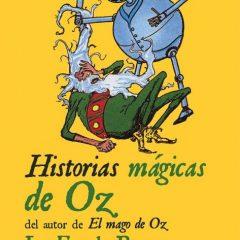 'Historias mágicas de Oz', los otros caminos que llevan a la Ciudad Esmeralda