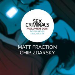 'Sex Criminals Volumen 2: Dos Mundos, Una Policía', la cosa se pone caliente